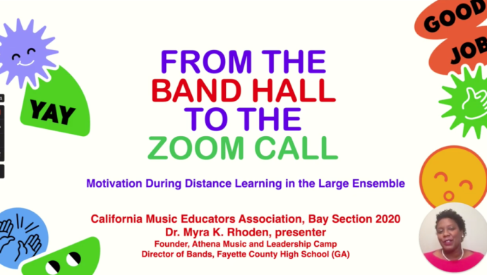 From the Band Hall to the Zoom Call, presented by Dr. Myra K. Rhoden